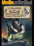 Il Villaggio delle Sirene (Vaporteppa Vol. 13)