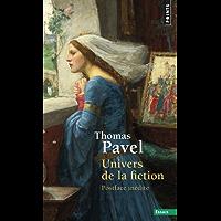 Univers de la fiction (POINTS ESSAI t. 834)