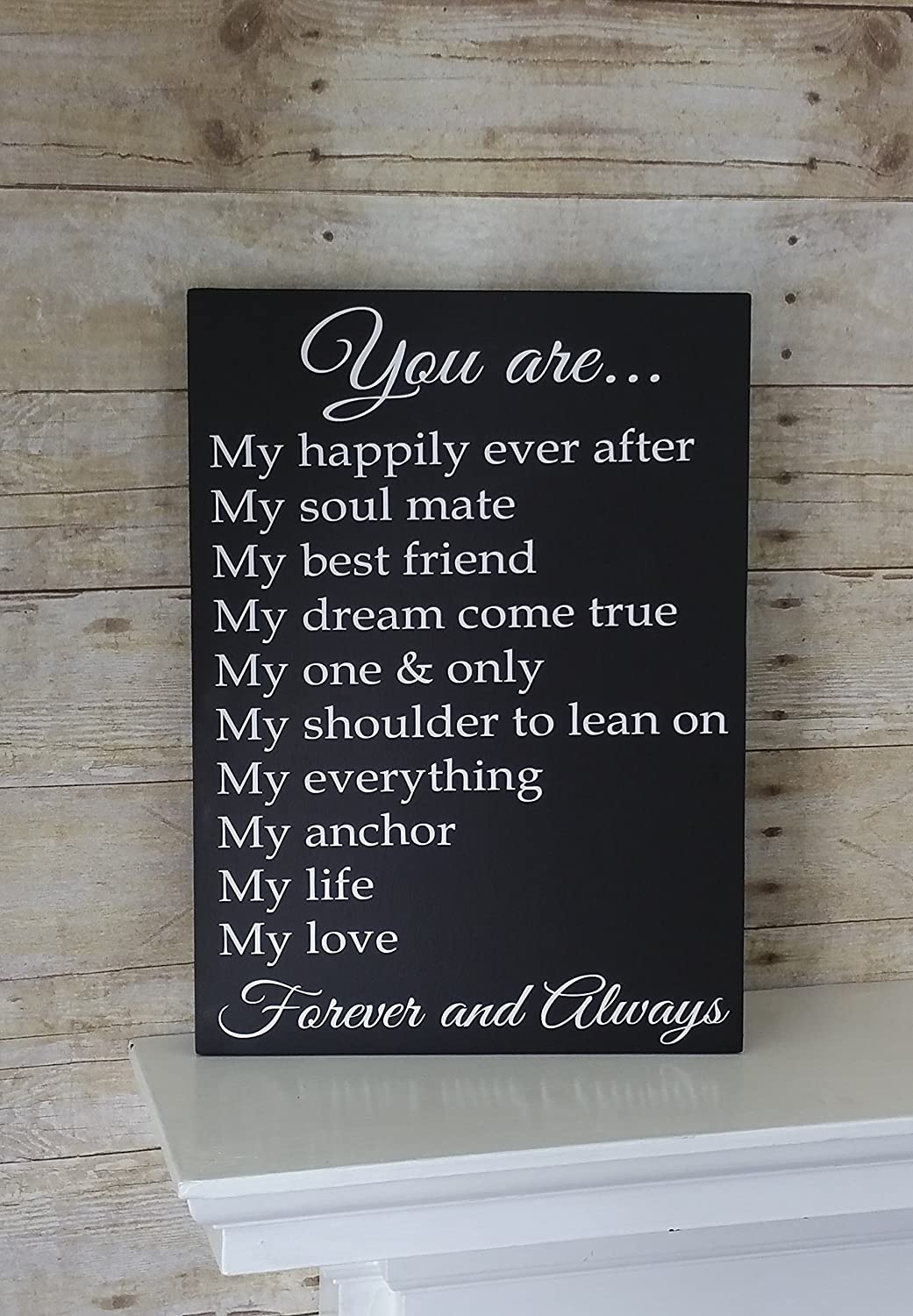 Anniversary Gift for Him or Her - Birthday for Wife or Husband - Wedding Decor- Christmas - Valentine's Day - You are my Forever and Always