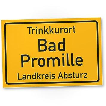 Trinkkurort Bad Promille - Schild, Lustige Geschenkidee ...