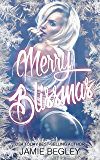 Merry Blissmas (Biker Bitches Book 3)