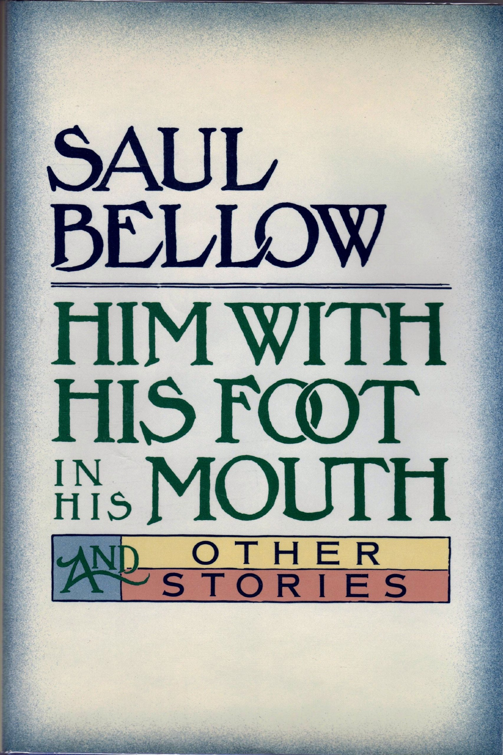 Image for Him With His Foot in His Mouth and Other Stories