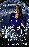 Interstellar Erotic Diplomacy 1: First Contact