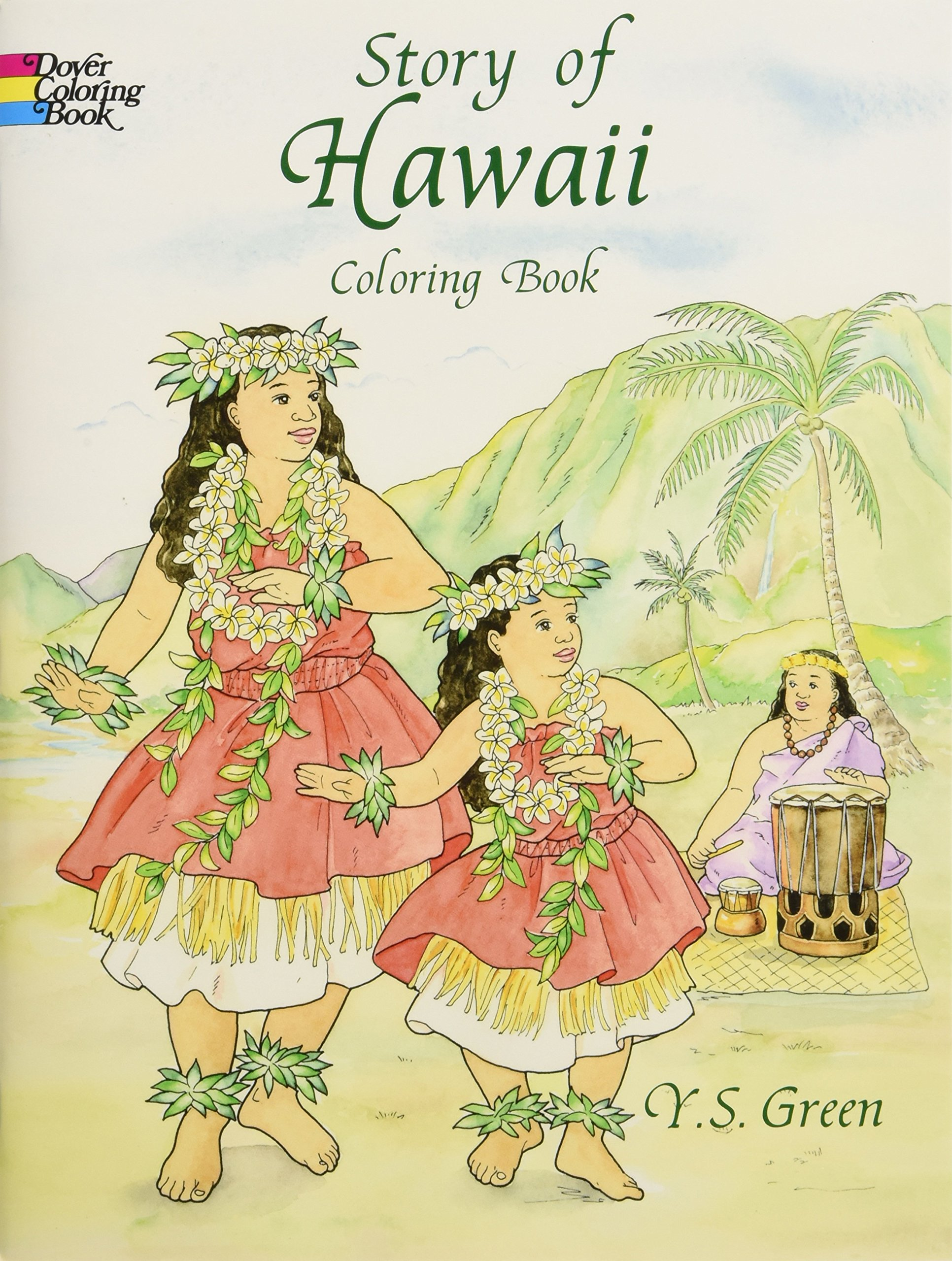 Story Of Hawaii Coloring Book Dover History Y S Green Books 0800759405657 Amazon