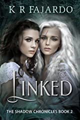 Linked (The Shadow Chronicles Book 2) Kindle Edition