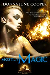 Mostly Magic (Books of the Kindling Book 2) Kindle Edition