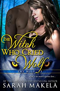 The Witch Who Cried Wolf: New Adult Shifter Romance (Cry Wolf Book 1)