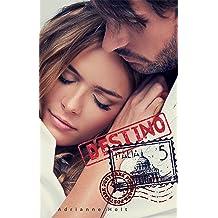 Destino Italia (Spanish Edition) Jul 20, 2017