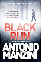 Black Run (A Rocco Schiavone Mystery) (English Edition) eBook Kindle