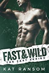 Fast & Wild: A Formula 1 Racing Romance (The Fast Series Book 4) Kindle Edition