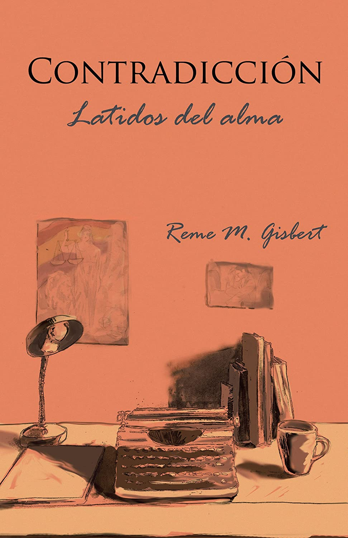 Contradicción: Latidos del alma eBook: Reme M. Gisbert: Amazon.es ...