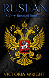 Ruslan: A Very Russian Romance (Sons of the Motherland Book 2)