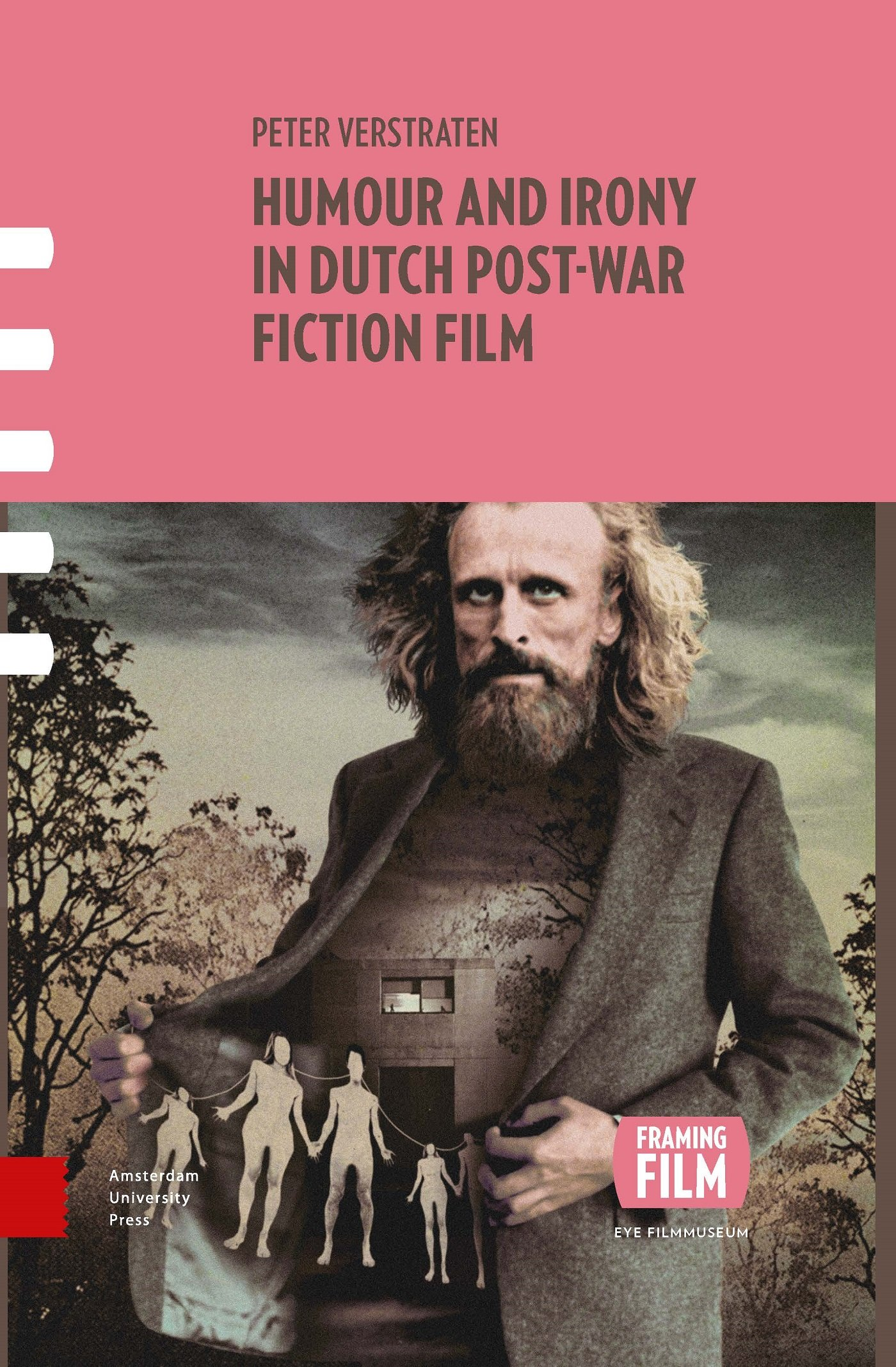 Humour and Irony in Dutch Post-War Fiction Film Framing Film: Amazon ...