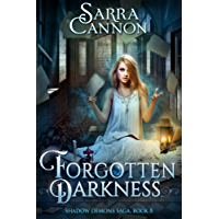 Forgotten Darkness (The Shadow Demons Saga Book 8) (English Edition)