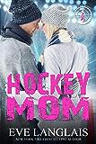 Hockey Mom (Killer Moms Book 2)
