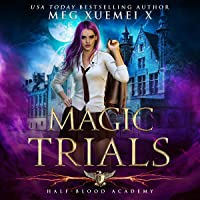 Magic Trials: Half-Blood Academy 1