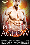 Phoenix Aglow (Alpha Phoenix Book 1)