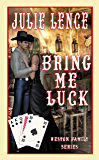 Bring Me Luck (Weston Family Series Book 4)