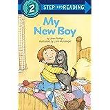 My New Boy (Step into Reading)