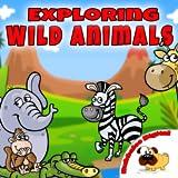Exploring Wild Animals [Download]