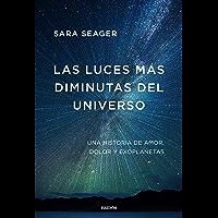 Las luces más diminutas del universo: Una historia de amor, dolor y exoplanetas (Contextos)