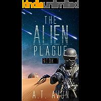 The Alien Plague (Book 1)