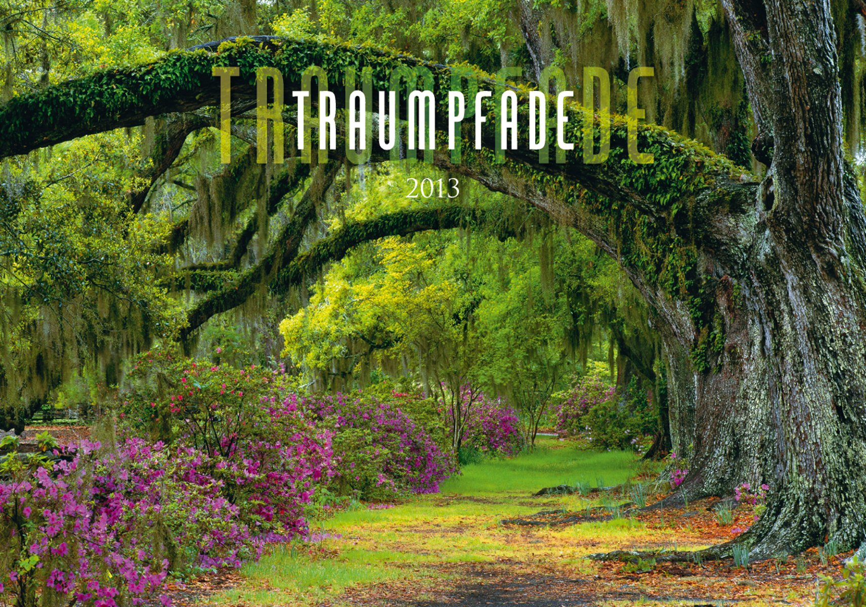 Traumpfade, Bildkalender 2013