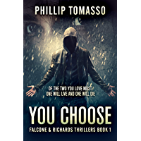 You Choose: The Hostage Game (Falcone & Richards Thrillers Book 1) (English Edition)