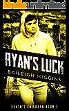 Ryan's Luck (Death's Children - A Zombie Apocalypse Serial Book 2)