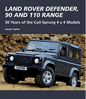 Amazon land rover the story of the car that conquered the land rover defender 90 and 110 range 30 years of the coil sprung fandeluxe Images