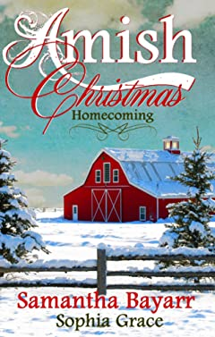 Amish Christmas Homecoming (Amish Christmas Romance Book 4)