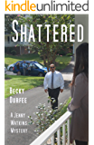 Shattered (A Jenny Watkins Mystery Book 3)