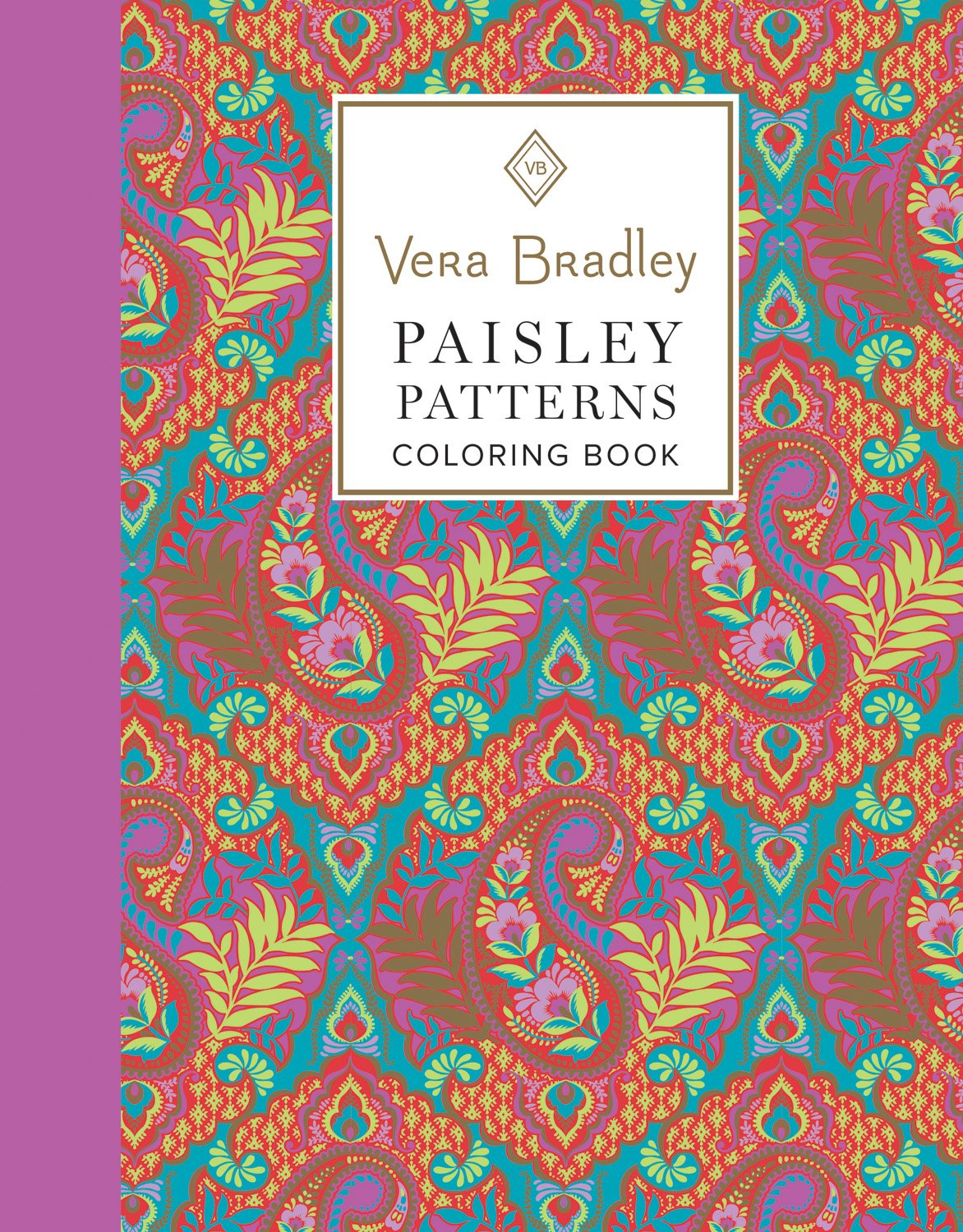 Amazon Vera Bradley Paisley Patterns Coloring Book Design Originals 40 Authentic Designs 16 Gift Tags 8 Notecards Plus Pattern Guide Art