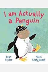 I am Actually a Penguin Kindle Edition