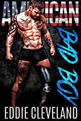 American Bad Boy: A Military Romance (Wounded Warrior Bad Boys Book 2)