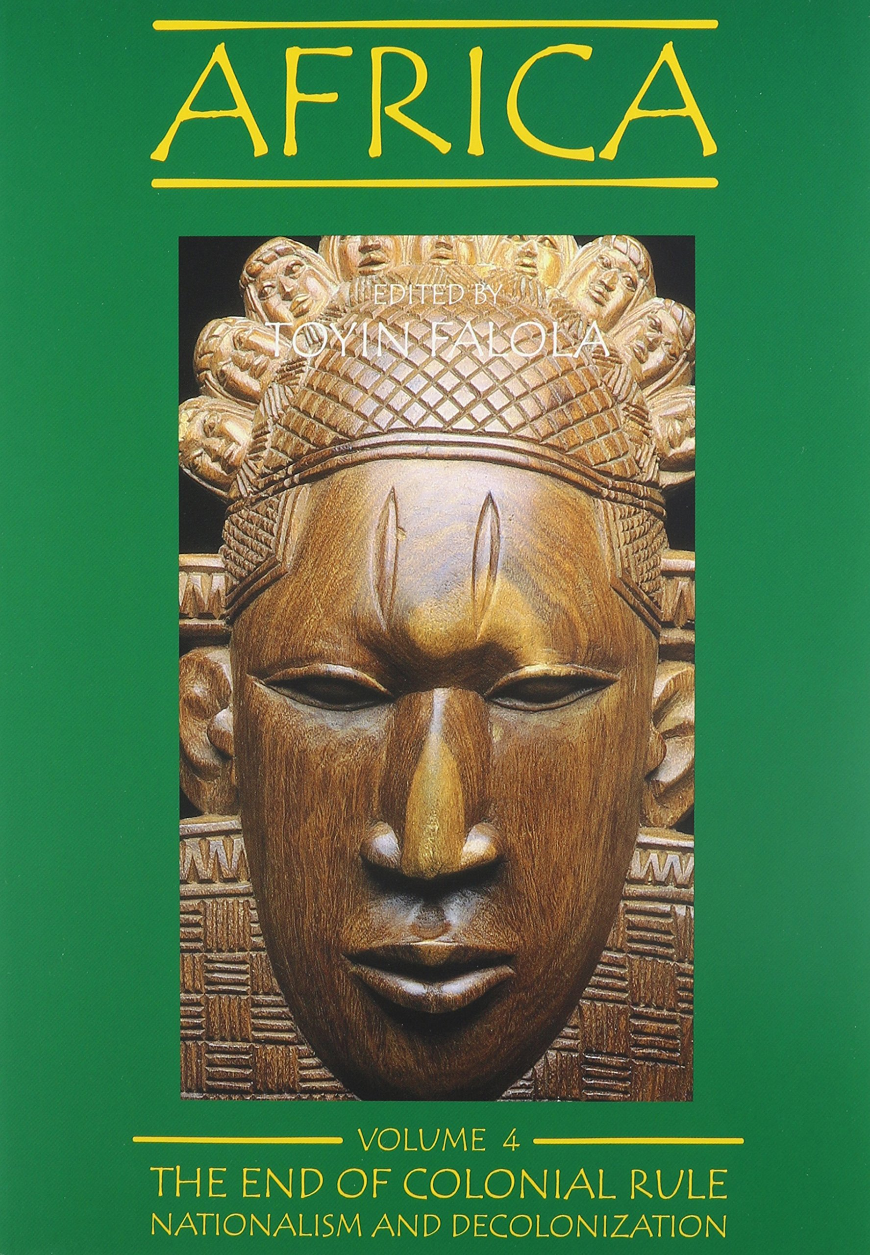 Africa, vol. 4: The End of Colonial Rule: Nationalism and Decolonization ebook