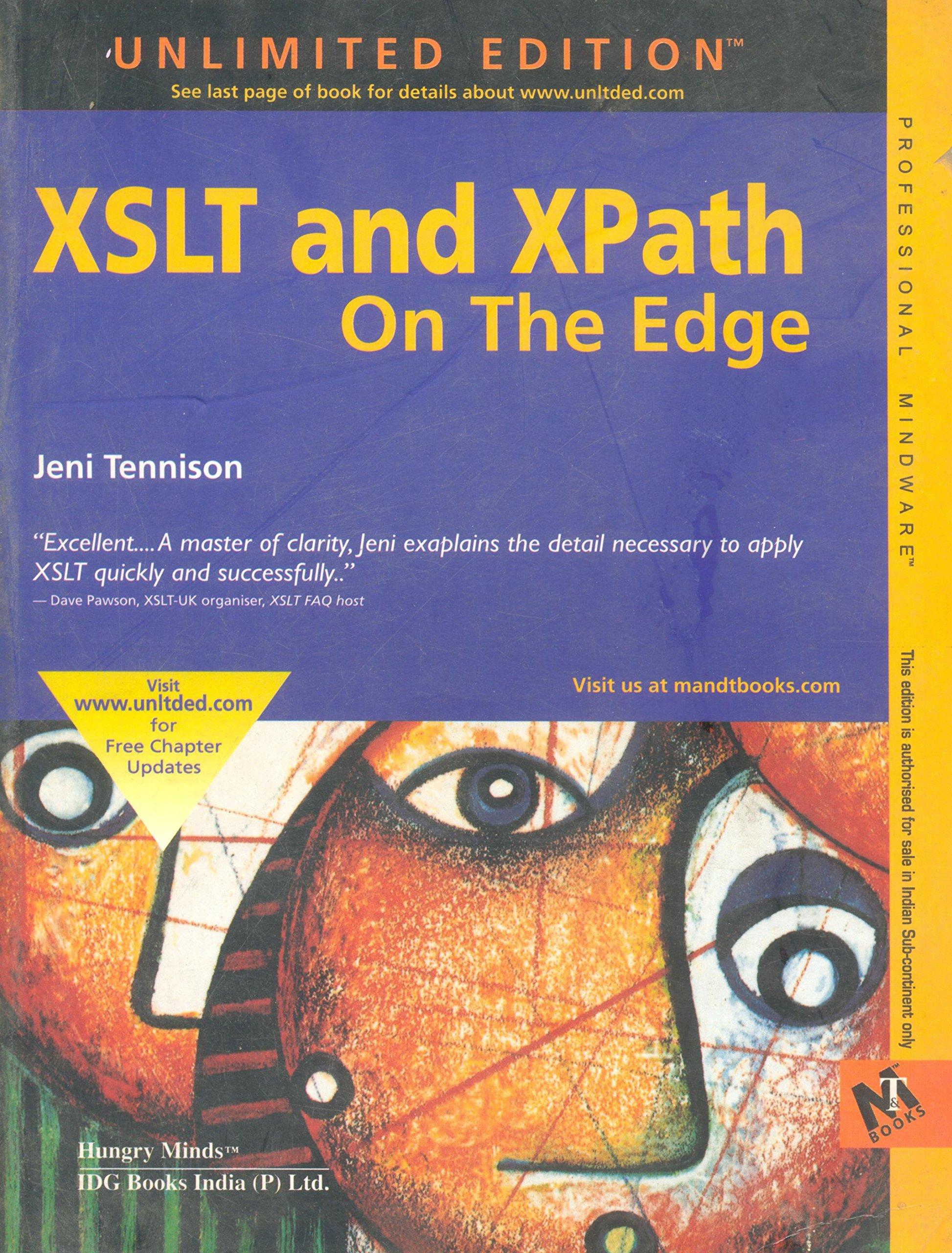 [(XSLT and XPath on the Edge (Unlimited Edition))] [by: Jeni Tennison]:  Amazon.co.uk: 9788126502370: Books