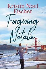Forgiving Natalie Kindle Edition