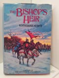 The Bishop's Heir (Histories of King Kelson / Katherine Kurtz)
