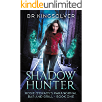 Shadow Hunter: An Urban Fantasy (Rosie O'Grady's Paranormal Bar and Grill Book 1)
