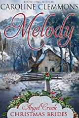 Melody (Angel Creek Christmas Brides Book 7) Kindle Edition