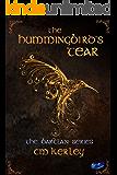 The Hummingbird's Tear (The Barclan Series Book 1)