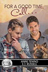 For a Good Time, Call... (Bluewater Bay Book 17)