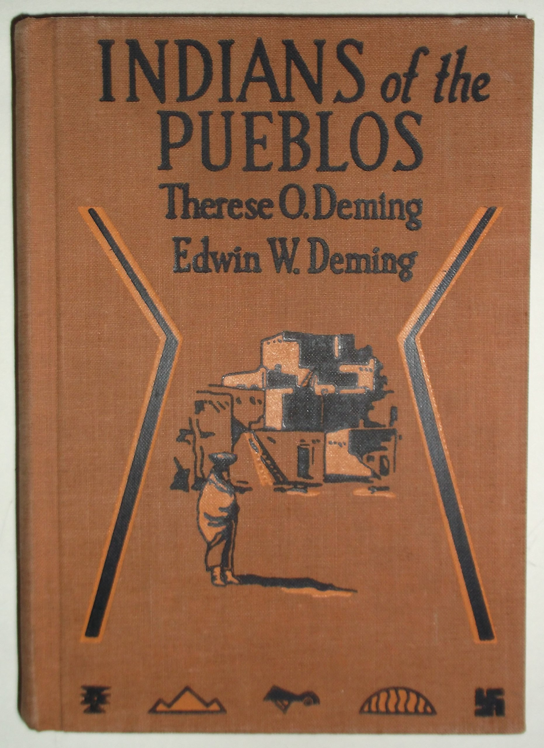 Indians of the pueblos; a story of Indian life, Deming, Therese W