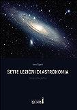 Sette lezioni di astronomia: Corso introduttivo