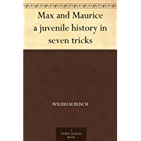 Max and Maurice a juvenile history in seven tricks (English Edition)