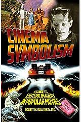 Cinema Symbolism Perfect Paperback