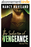 The Salvation of Vengeance (Wanted Men Book 2) (English Edition)
