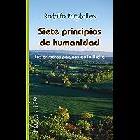 Siete principios de humanidad: Las primera páginas de la Biblia (EMAUS nº 129)