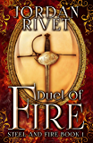 Duel of Fire (Steel and Fire Book 1) (English Edition)